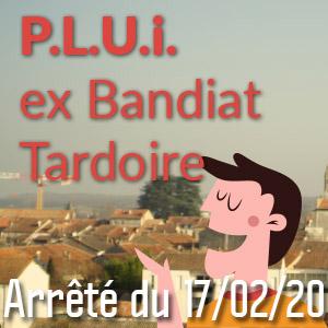 Arrêt du PLUI Ex-Bandiat Tardoire 17/02/2020
